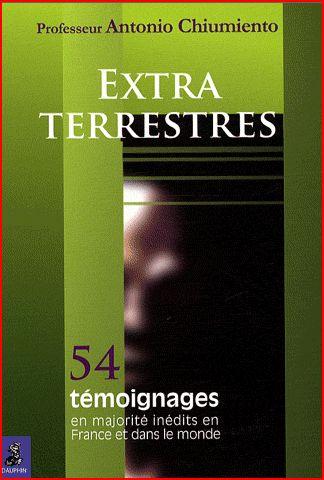 Extraterrestres 54 témoignages - Antonio Chiumiento