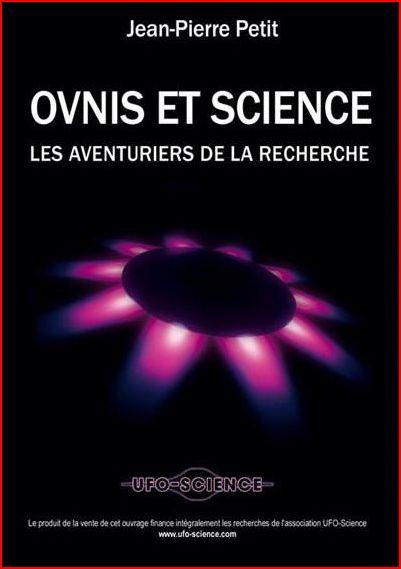 OVNIS et science - Les aventuriers de la recherche - Jean-Pierre Petit