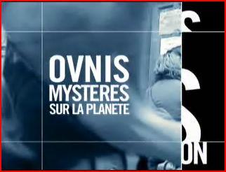 Pièces à conviction - Ovni,mystère sur la planète