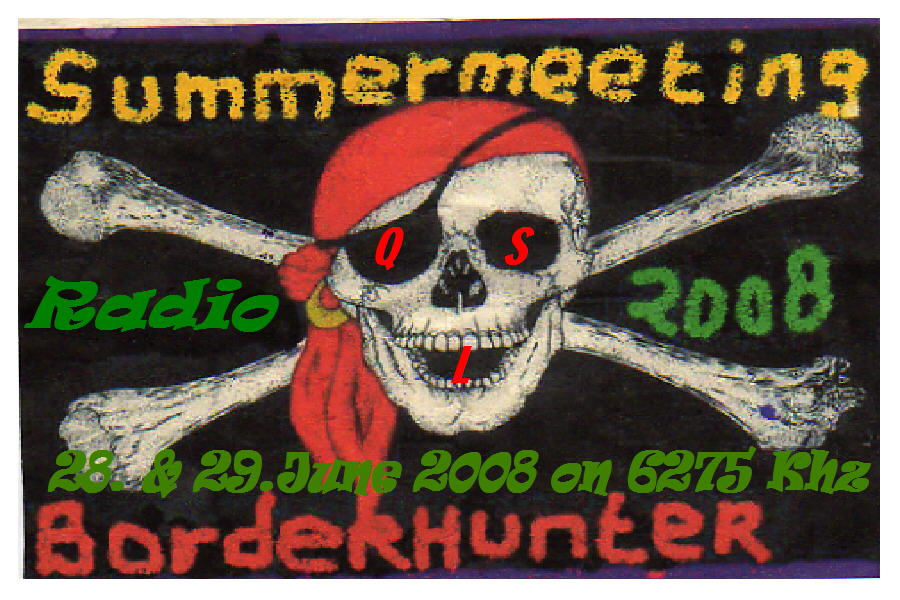 Pirate Radio QSL card - Radio Summer Meeting 2008